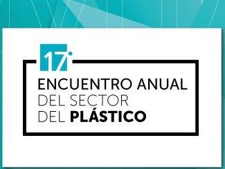 Éxito del XVII Encuentro Anual del Sector del Plástico